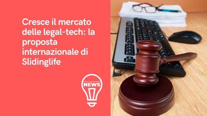 Slidinglife: la startup innovativa del crescente mercato legal tech
