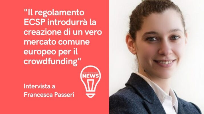 Intervista a Francesca Passeri sul nuovo Regolamento per il Crowdfunding