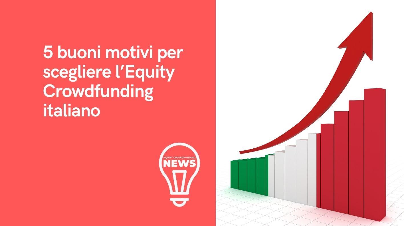Investitori stranieri: 5 buoni motivi per scegliere l'Equity Crowdfunding italiano